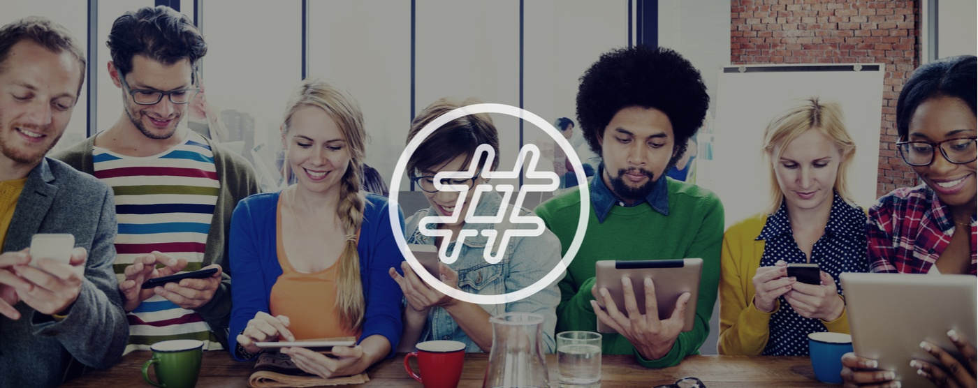 Hashing Out Hashtags: When, Where and Why to Use Them