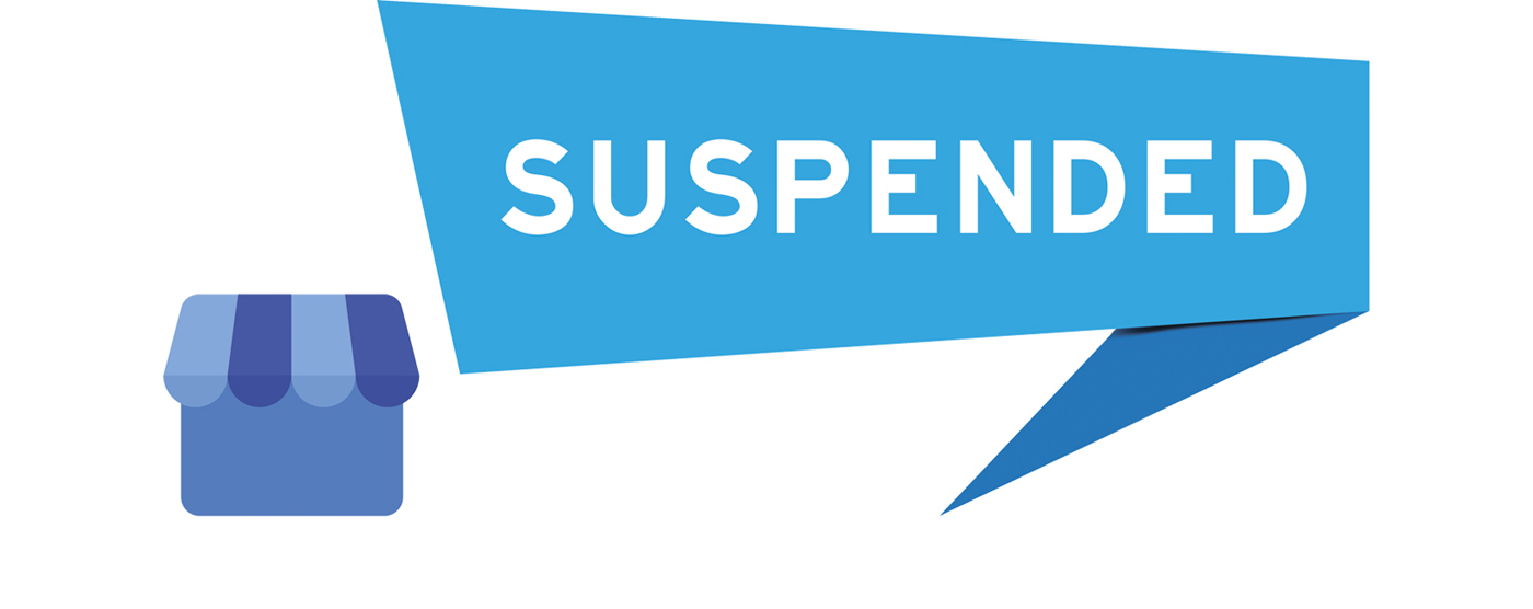 Is Your Business at Risk of Being Suspended from Google?