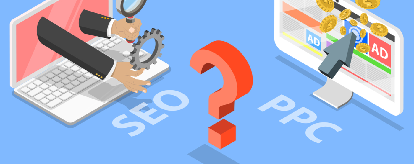 SEO and PPC Knowing When to Use Either, or Both