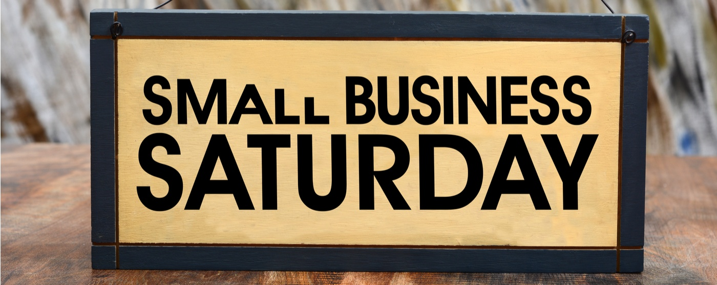 Salute and Celebrate Small Business Saturday