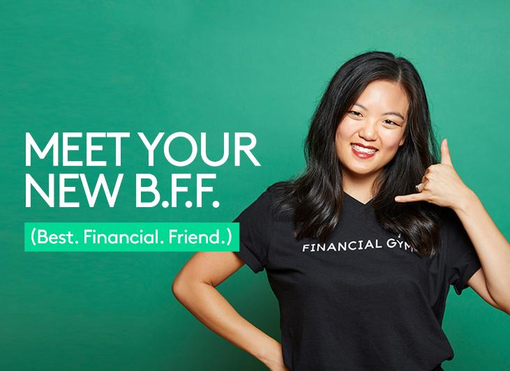 Financial Gym - Meet Your New B.F.F.