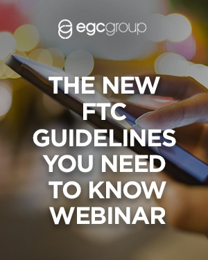 The New FTC Guidelines You Need to Know Webinar