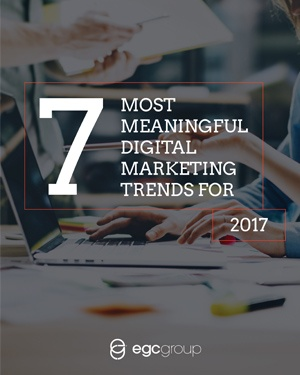 7 Most Meaningful Digital Marketing Trends