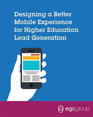 Designing a Better Mobile Experience for Higher Education Lead Generation